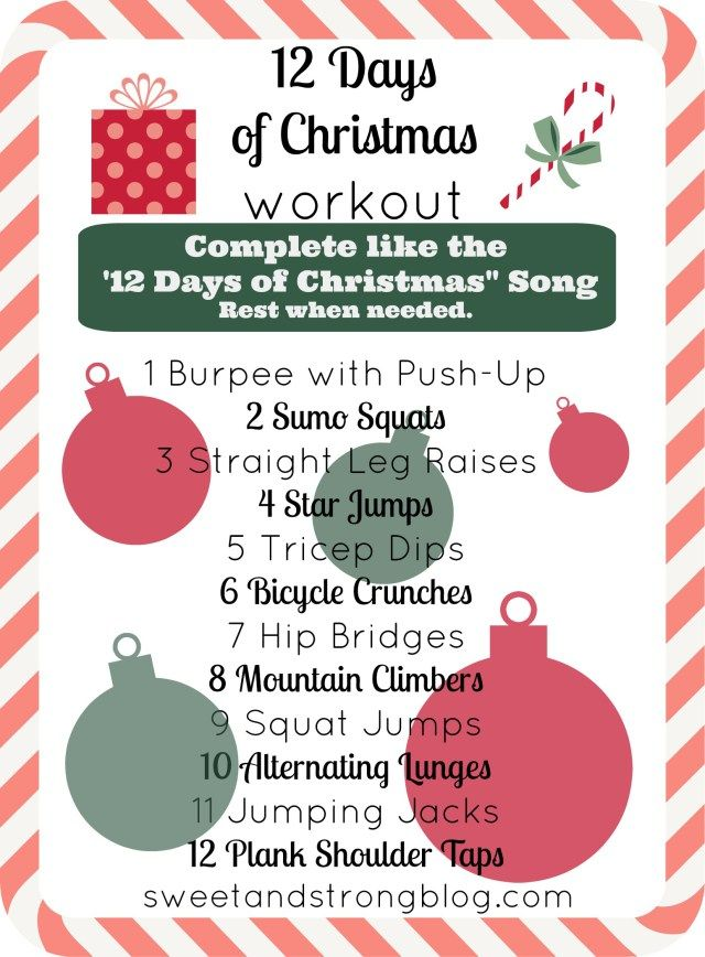 12 days of christmas no equipment necessary total body workout work on your arms legs and abs by doing a variety of bodyweight exercises
