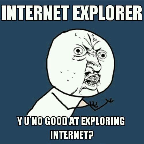 I hate Internet Explorer