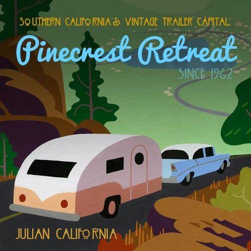 California S Vintage Trailer Capital Pinecrest Retro Camping
