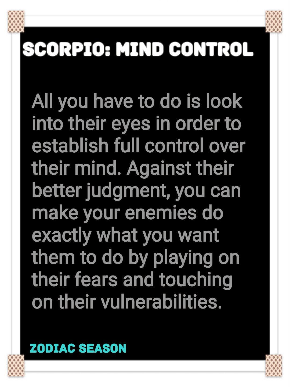 scorpio mind control #zodiac #zodiacseason | ♏Scorpio Rising~Me
