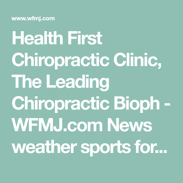 Health First Chiropractic Clinic The Leading Chiropractic Bioph