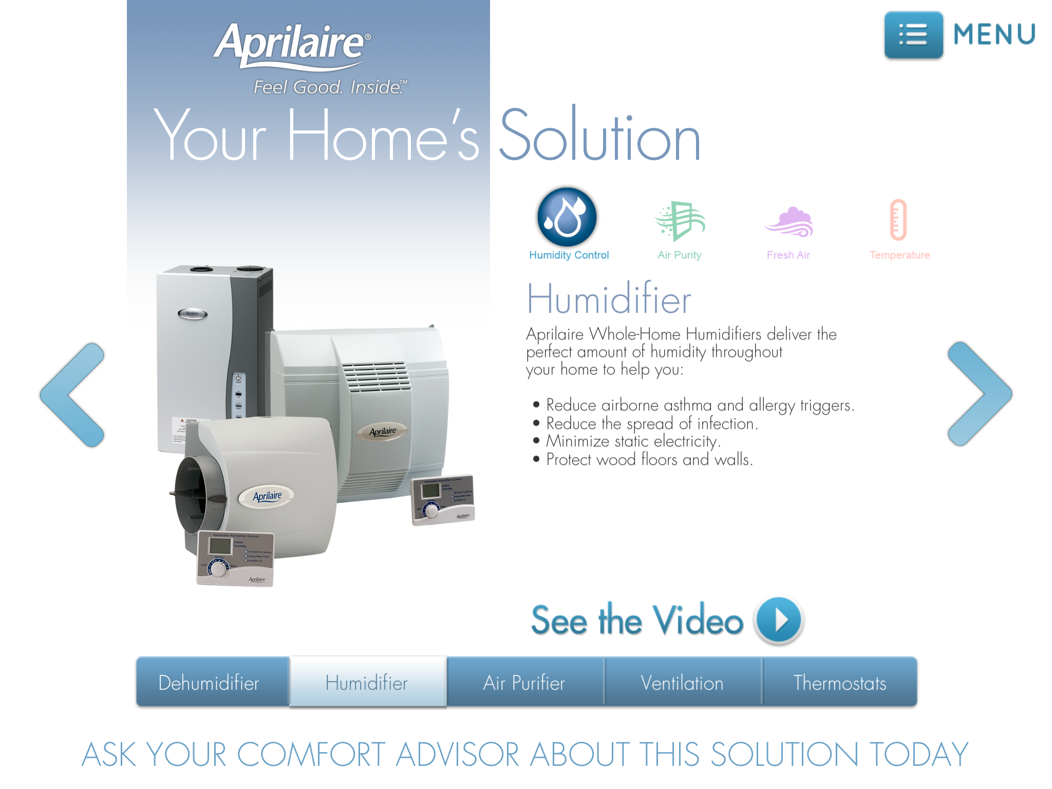 Aprilaire Feel Good. Inside Humidifier, Clean mama