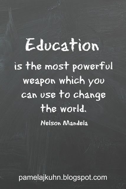 b42ede838 Nelson Mandela knew the importance of education. We should be lifelong  learners.