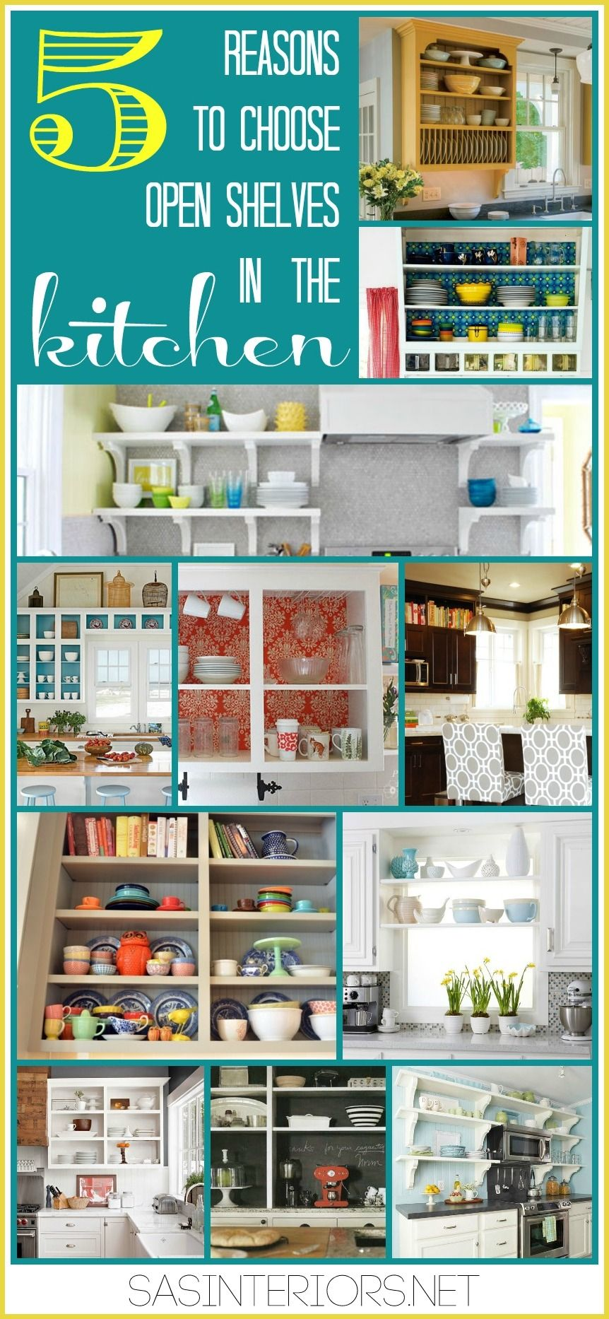 reasons to choose open shelves in the kitchen showcasing examples