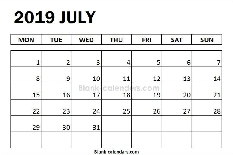 Blank July Calendar 2019 Monday Start 2019 Calendar Pinterest