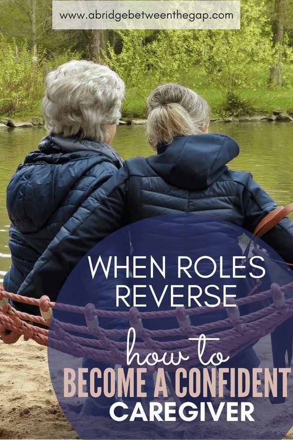 Role Reversal in Caregiving Caregiver, Aging parents