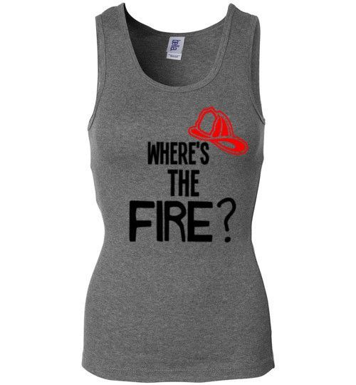 Where's The Fire? Womans Tank