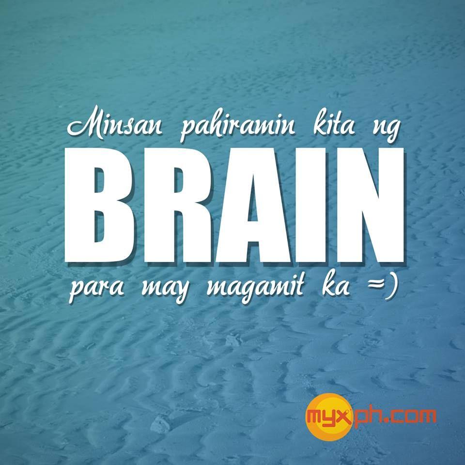 Pin By Amerel Balangue On Bisaya Tagalog Tagalog Quotes Tagalog Quotes Hugot Funny Pinoy Quotes