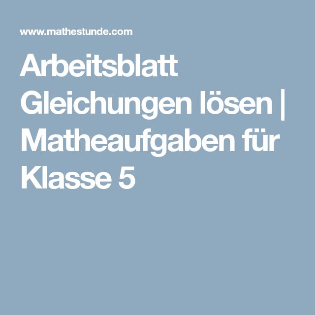 Arbeitsblatt Gleichungen lösen | Matheaufgaben für Klasse 5 | Schule ...