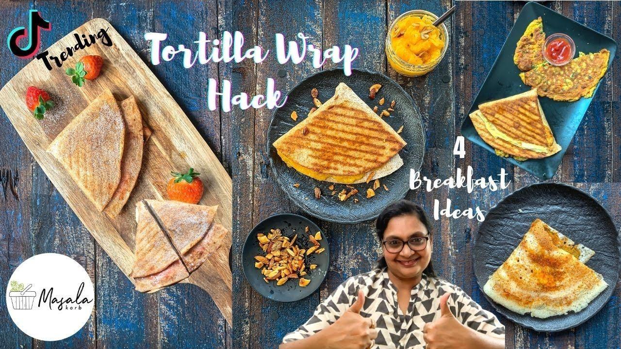 Tiktok Trending Tortilla Wrap Hack 4 Way Indian Breakfast Wrap How T In 2021 Breakfast Wraps Tortilla Wraps Indian Breakfast