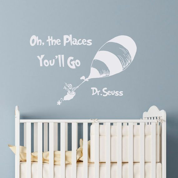 Dr Seuss Quotes Oh The Places You Ll Go Wall Decals Nursery Decal Quote Kids Baby Crib Art Bedroom Decor