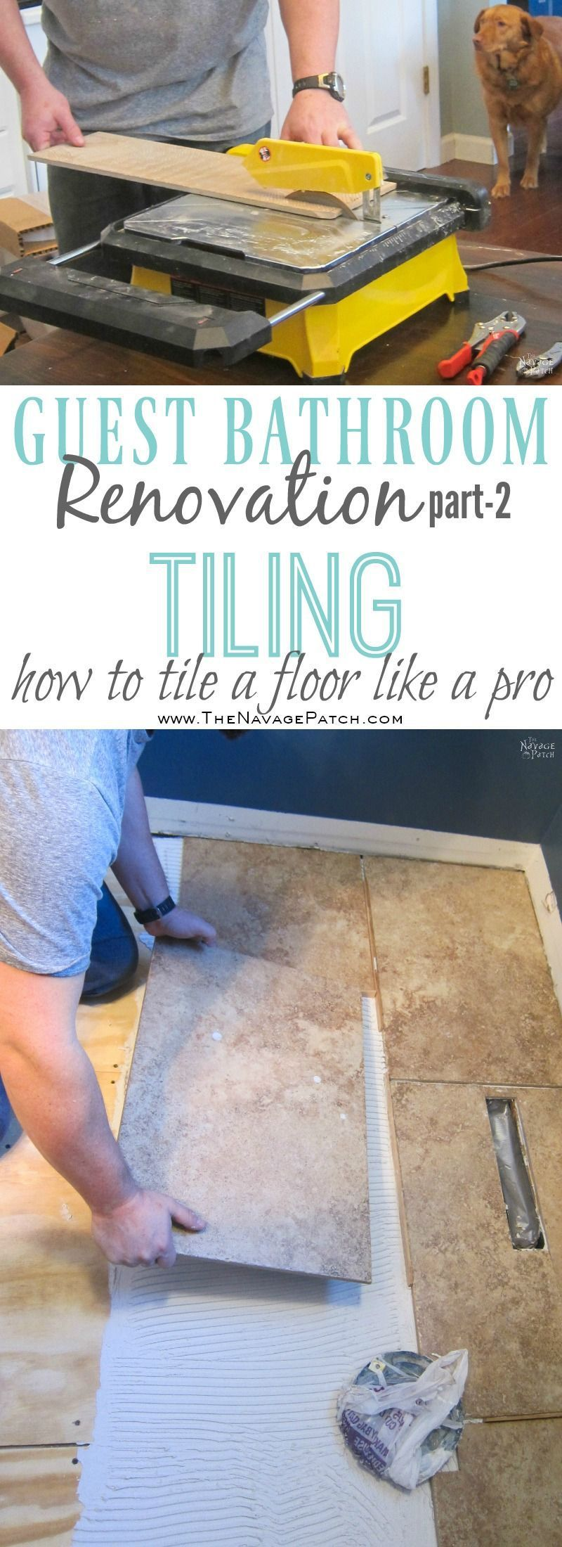 Guest Bathroom Renovation How To Tile A Floor Like A Pro Diy