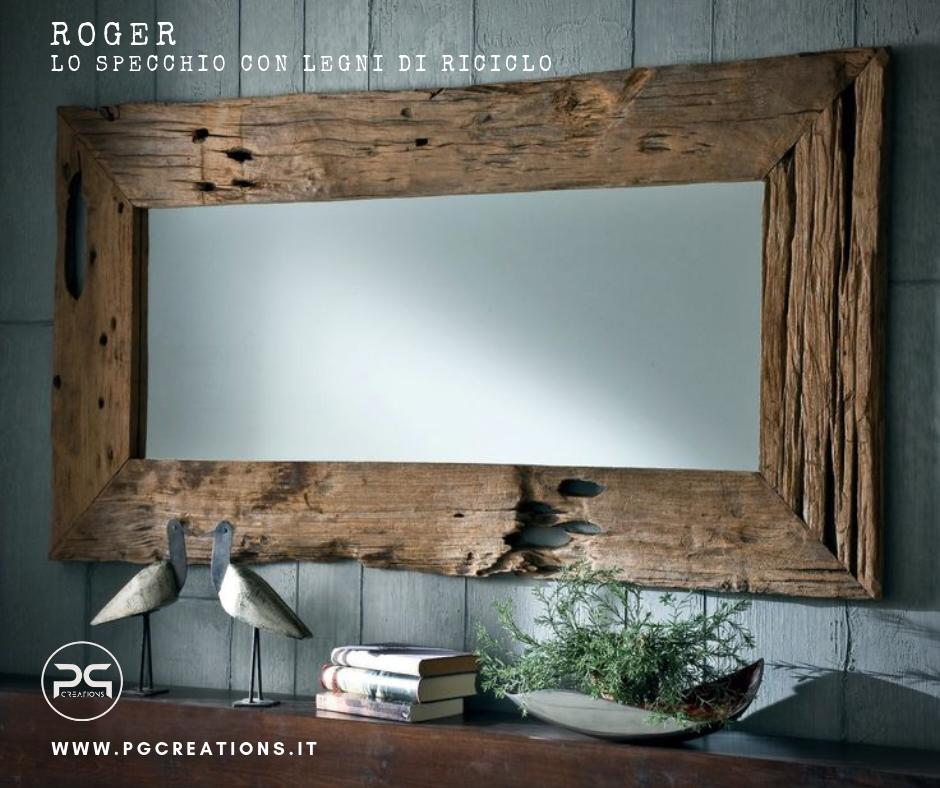 Specchio con legni di riciclo Roger Arredo unico