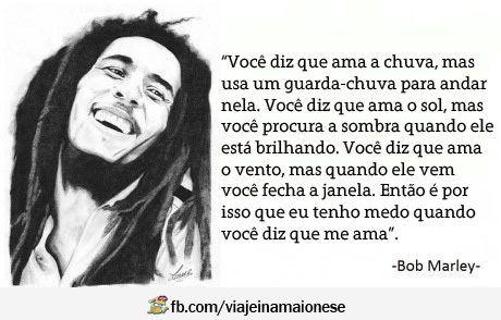 Click To Close Citações De Bob Marley Frases Apaixonadas