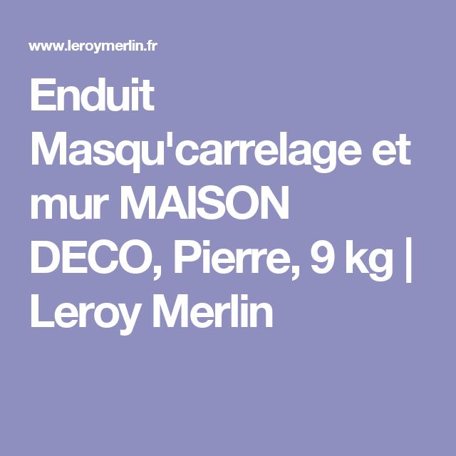 Enduit Masqucarrelage Et Mur Maison Deco Pierre 9 Kg