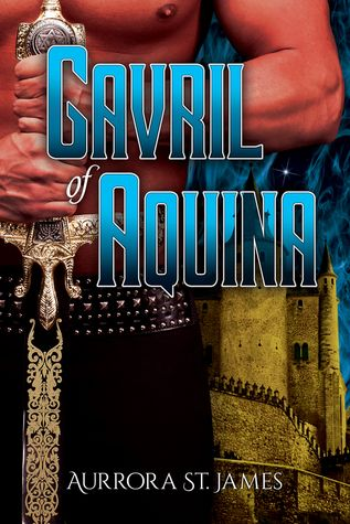 J.A. Steckling's review of the romance/fantasy novel, Gavril of Aquina, by Aurrora St. James - it's definitely worth reading!