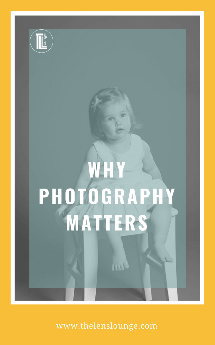 Why Photography Matters Photography Tips Mobile Photography