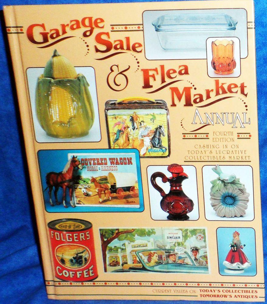 Garage Sale Flea Market Annual Collectibles Value Book 4th Edition 1996 E11 Hobbies And Crafts Garage Sales Flea Market