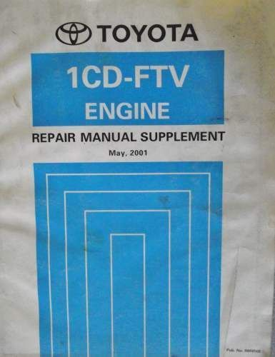 toyota 1cd ftv engine repair manual supplement 2001 rm856e listing rh pinterest com Toyota Camry Repair Manual Toyota Parts