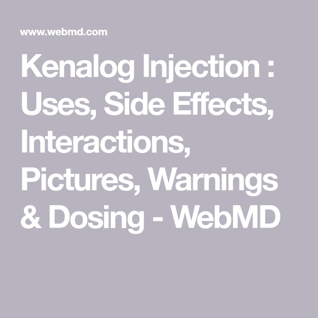 Kenalog Injection : Uses, Side Effects, Interactions