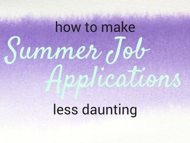 How To Make Summer Job Applications Less Daunting Tellingtwenty