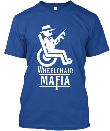 Wheelchair Mafia In 2019