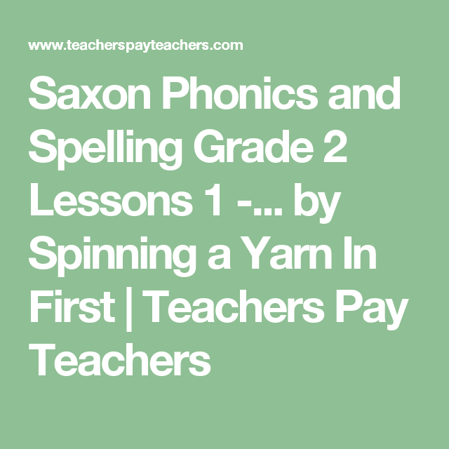 Saxon Phonics And Spelling Grade 2 Lessons 1 4 Powerpoints Second