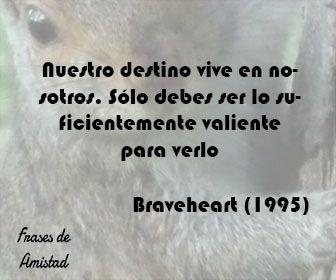 Frases De Disney De Braveheart 1995 Frases Filosoficas