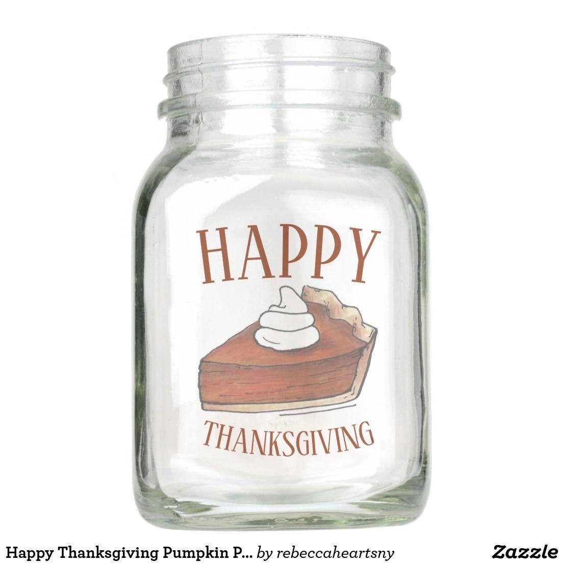Happy Thanksgiving Pumpkin Pie Slice Centerpiece Mason Jar 713398397206814487