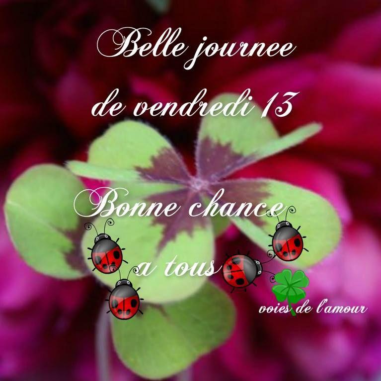 Belle journ e de vendredi 13 bonne chance tous - Liste de porte bonheur ...