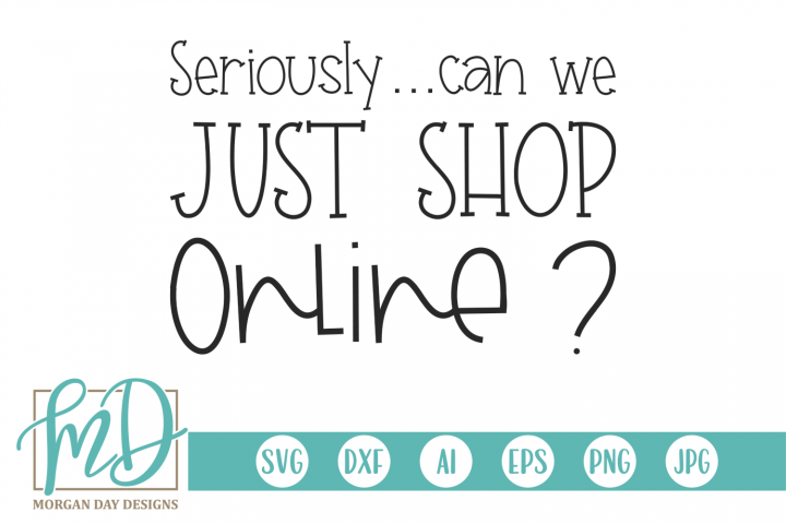 Seriously Can We Just Shop Online – Black Friday SVG