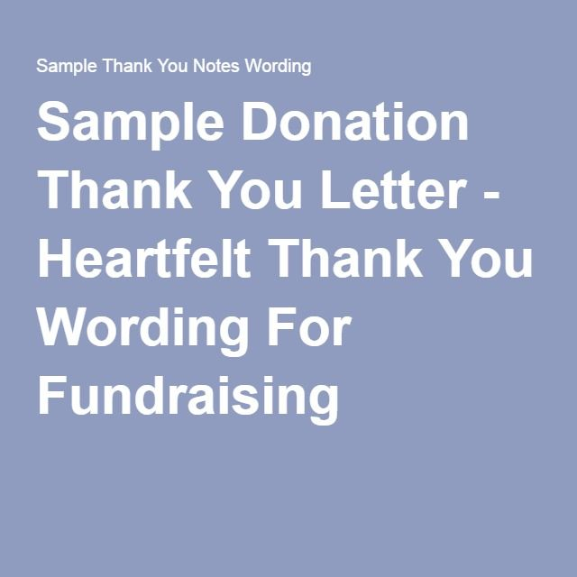 Sample Donation Thank You Letter - Heartfelt Thank You Wording For - non profit thank you letter sample