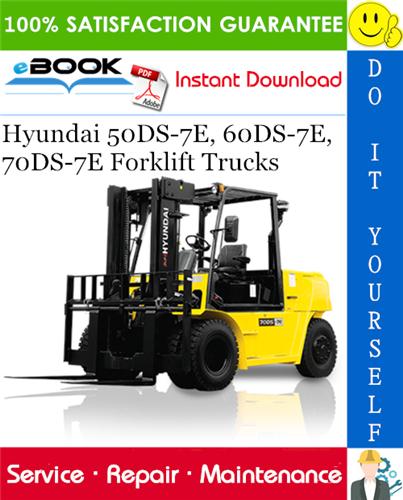 Hyundai 50ds 7e 60ds 7e 70ds 7e Forklift Trucks Service Repair Manual Repair Manuals Forklift Hyundai