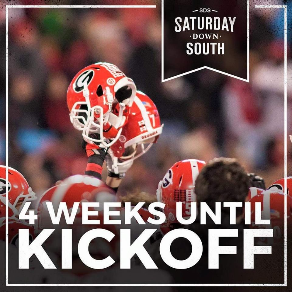 4 WEEKS TILL KICKOFF Saturday down south,