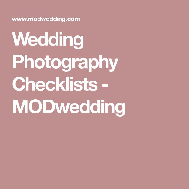 Wedding Photography Checklists Modwedding