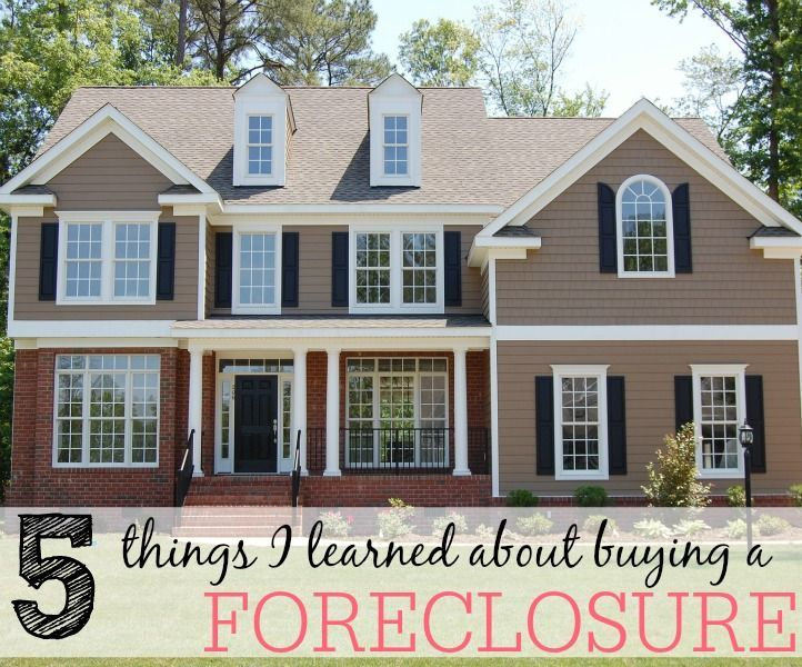 5 Things I Learned About Buying A Foreclosure Best Money Saving
