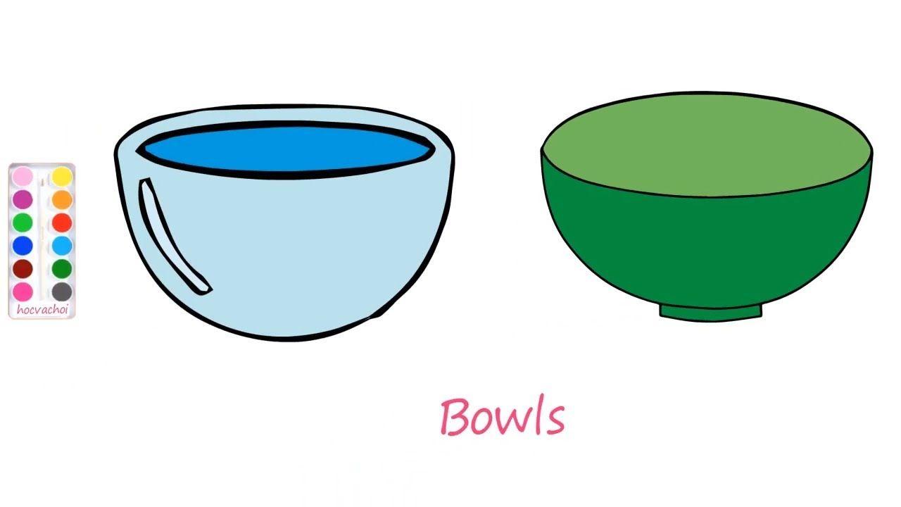 Vẽ Cái Bát Tô Màu Cái Bát Cùng Bạn Bút Chì Học Và Chơi