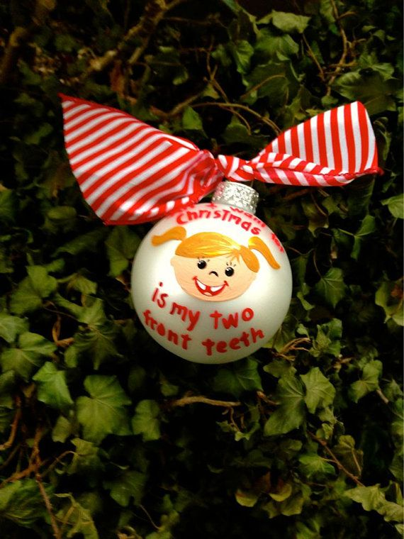 All I Want For Christmas Is My Two Front Teeth Ornament Tooth Personalised Christmas Baubles Christmas Personalized Christmas