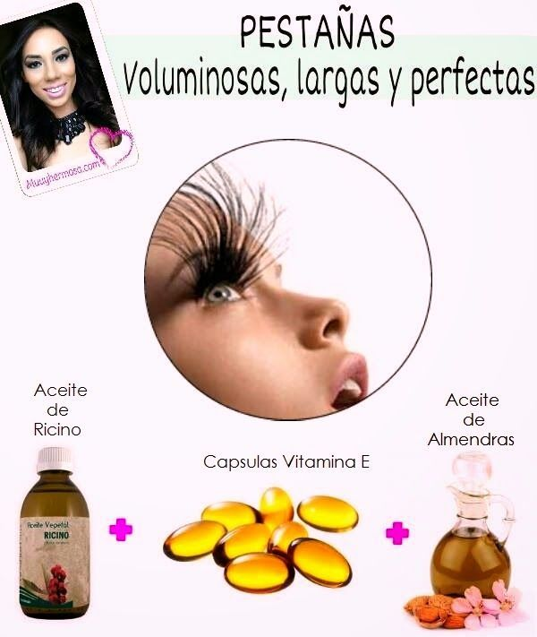 PestaA�as voluminosas 2cucharadas de aceite de ricino 2 de almendras 4 cA psulas de vitamina E, colocarlo en un pequeA�o frasco con tapa, despuA�s de desmaquillarte en las noches aplicalo con un hisopo o cepillo de pestaA�as   See more about Tapas  is part of Beauty hacks -