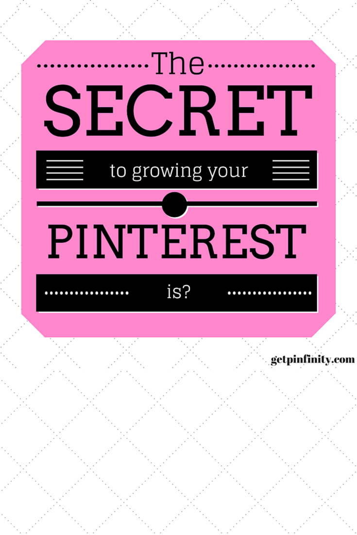 How can I get my Pinterest to grow? How can I get more eyes on my site? To answer those questions, think about this: What solution do you have to a PROBLEM that others share? Answer that and then think through how you can share that solution VISUALLY. Those are your pins :)