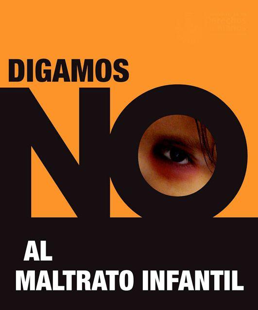 resultado de imagen de contra el maltrato infantil | carteles