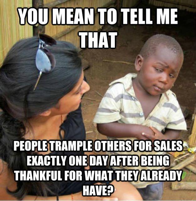 Image result for funny thanksgiving sales meme