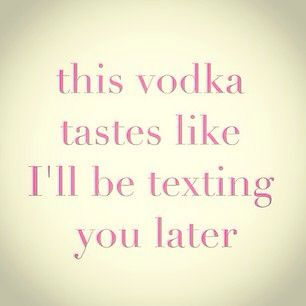 Pin by BLACKBUTTER on Quotes | Vodka quotes, Alcohol quotes