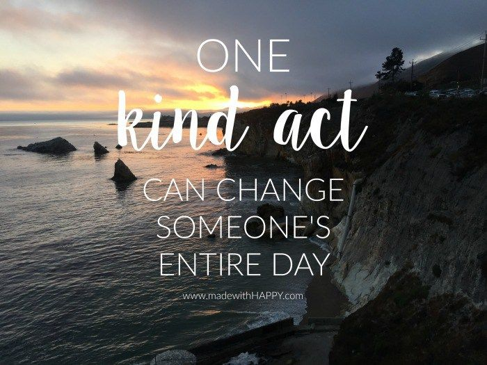 Random Acts Of Kindness Kindness Quote Kindness Actas Www Madewithhappy Com Act Of Kindness Quotes Random Acts Of Kindness Acting Quotes