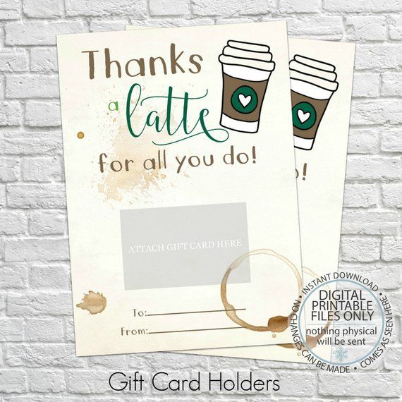 Thanks A Latte For All You Do Printable Gift Card Holder Thank You