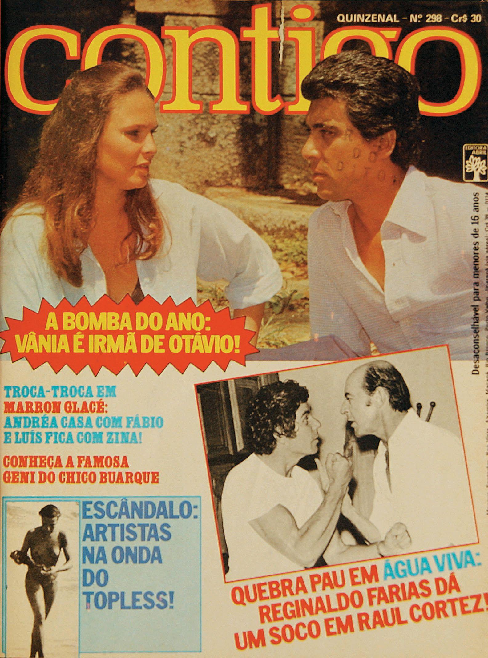 """Na edição 298 temos a BOMBA do ano: Vânia é irmã de Otávio!!! :O Será que a nossa edição de fevereiro de 1980 revelou um babado de """"Guerra dos Sexos""""?!"""