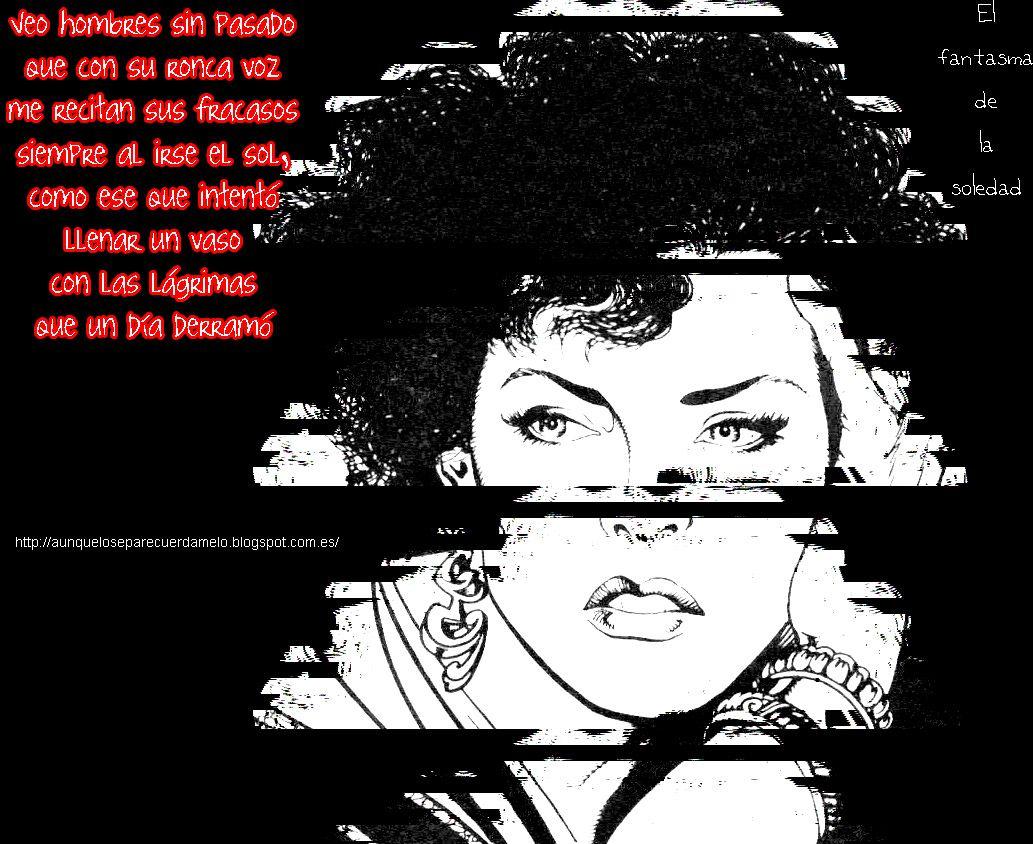 El fantasma de la soledad   #cancion #091 #ilustracion (Veo hombres sin #pasado que con su ronca #voz me recitan sus #fracasos siempre al irse el sol, como ése que intentó llenar un vaso con las lágrimas que un día derramó)