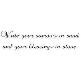 SEINÄTEKSTI Write your sorrows in sand... - Annival Interior Oy