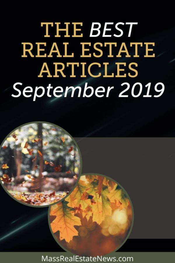 Best Real Estate Articles September 2019 Real Estate Articles Real Estate Advice Real Estate