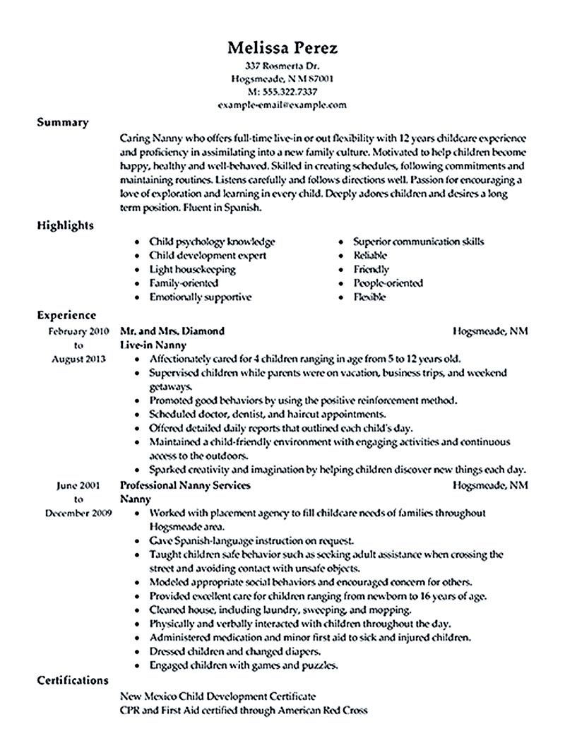nanny resume examples are made for those who are professional with the experience in taking care